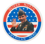 Oliver North American Hero Political Button Museum