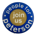 People for Peterson Join Us Political Busy Beaver Button Museum