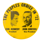 Peoples Choice in '72 Political Button Museum