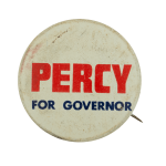 Percy for Governor Political Busy Beaver Button Museum