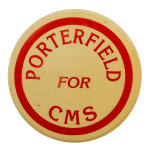 Porterfield for CMS Political Busy Beaver Button Museum