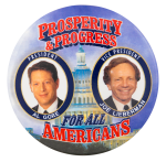 Prosperity and Progress For All Americans Political Button Museum