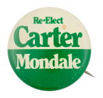 Re-Elect Carter Mondale Political Button Museum