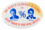 Re-Elect Clinton and Gore Political Button Museum
