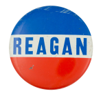 Reagan Red White and Blue Political Button Museum