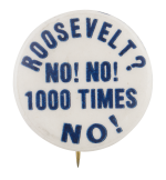 Roosevelt No Political Button Museum