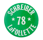 Schreiber LaFollette Political Button Museum