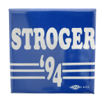 Stroger 94 Political Button Museum
