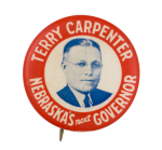 Terry Carpenter Nebraska's Next Governor Political Button Museum