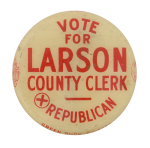 Vote for Larson Political Button Museum