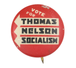 Vote for Thomas Nelson Socialism Political Button Museum