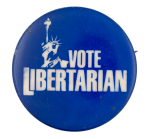 Vote Libertarian Political Button Museum