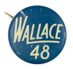 Wallace 48 Political Button Museum