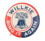 Willkie Ring It Again Political Button Museum