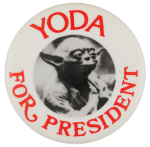 Yoda for President Entertainment Busy Beaver Button Museum