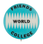 Friends World College Schools Button Museum