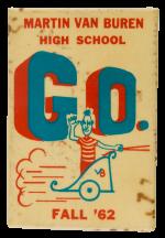 Martin Van Buren G.O. Fall 62 Schools Button Museum