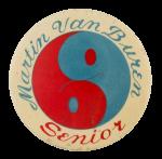 Martin Van Buren Ying Yang Schools Button Museum
