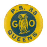 Public School 33 Queens Schools Button Museum