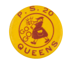 Public School 20 Queens G.O. Club Button Museum