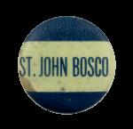 Saint John Bosco School Busy Beaver Button Musuem