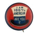 100 Percent American Social Lubricators Button Museum