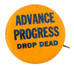 Advance Progress Social Lubricators Button Museum