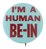 Human Be-In Social Lubricators Button Museum