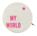 My World Social Lubricators Button Museum