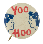 Yoo Hoo Social Lubricators Button Museum