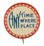 Any Time Where Place Ice Breakers Button Museum