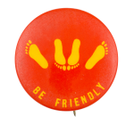 Be Friendly Social Lubricators Button Museum