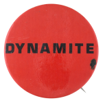 Dynamite Social Lubricators Button Museum