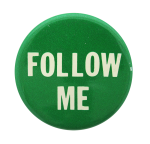 Follow Me Social Lubricators Button Museum