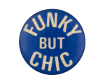 Funky But Chic Social Lubricator Button Museum
