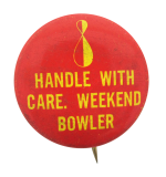 Weekend Bowler Social Lubricators Button Museum