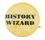 History Wizard Social Lubricators Button Museum