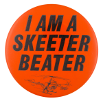 I Am A Skeeter Beater Ice Breakers Button Museum