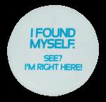 I Found Myself