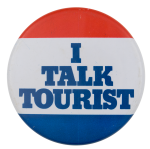 Talk Tourist Ice Breakers Button Museum