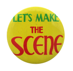 Let's Make the Scene Social Lubricators Button Museum