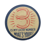 Lucky Number Social Lubricators Button Museum