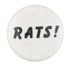 Rats Social Lubricator Button Museum