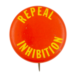 Repeal Inhibition Social Lubricator Button Museum