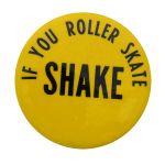 Roller Skate Shake Ice Breakers Button Museum