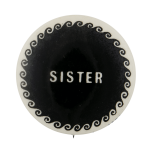 Sister Curls Social Lubricator Busy Beaver Button Museum