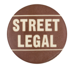 Street Legal Social Lubricators Button Museum