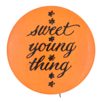 Sweet Young Thing Social Lubricators Button Museum
