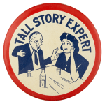 Tall Story Expert Ice Breakers Button Museum