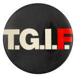 T.G.I.F. Ice Breakers Button Museum